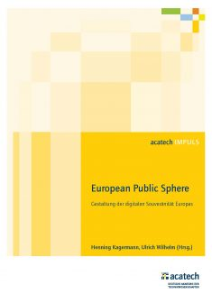 Wilhelm's wish works wonders? New strategy paper for a European Public Sphere published